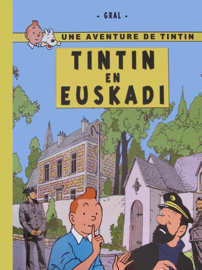 """""""Tintin en Euskadi"""". Pastiche de Gral"""