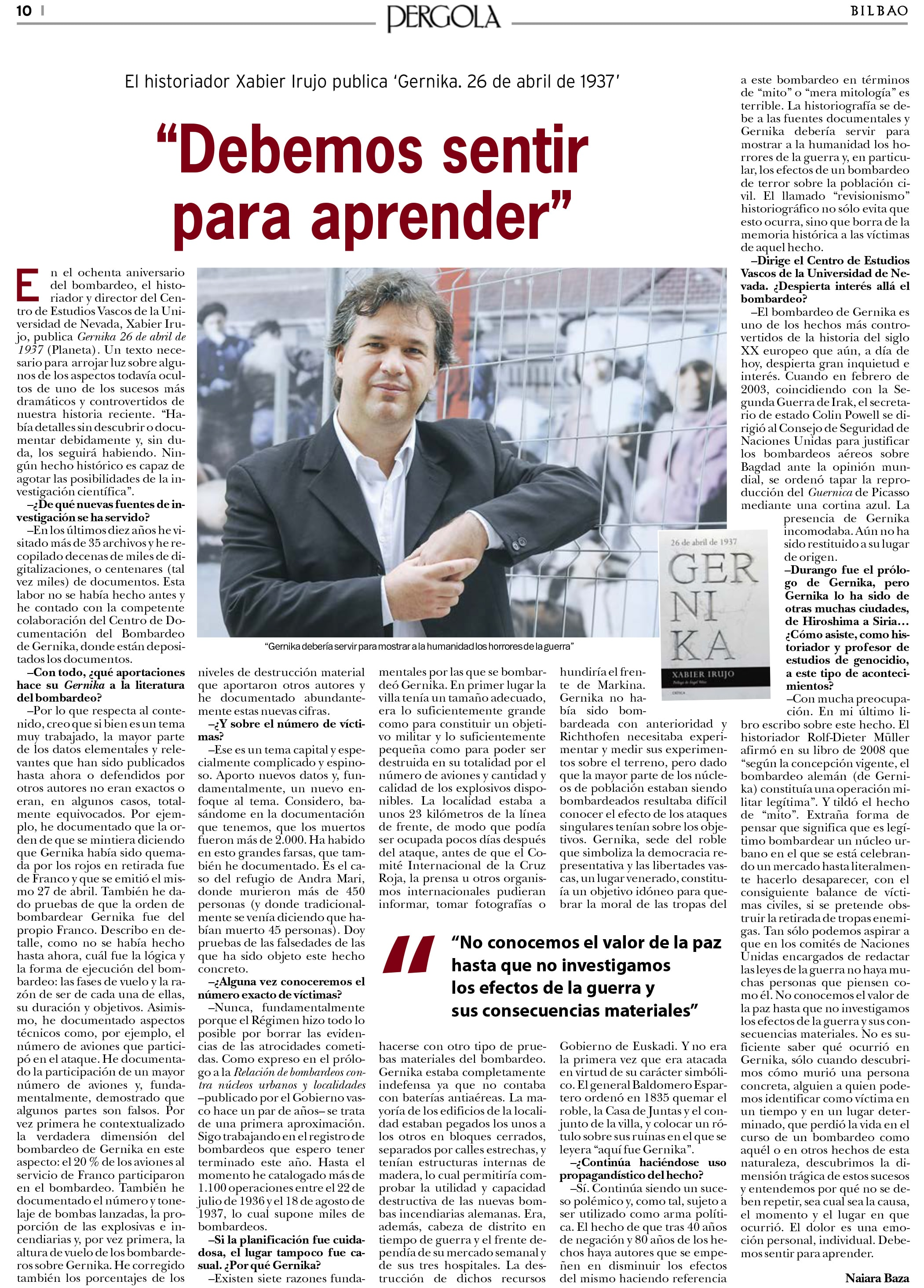 "Interview of Xabier Irujo in the ""Pérgola"" supplement of the newspaper 'Bilbao'"