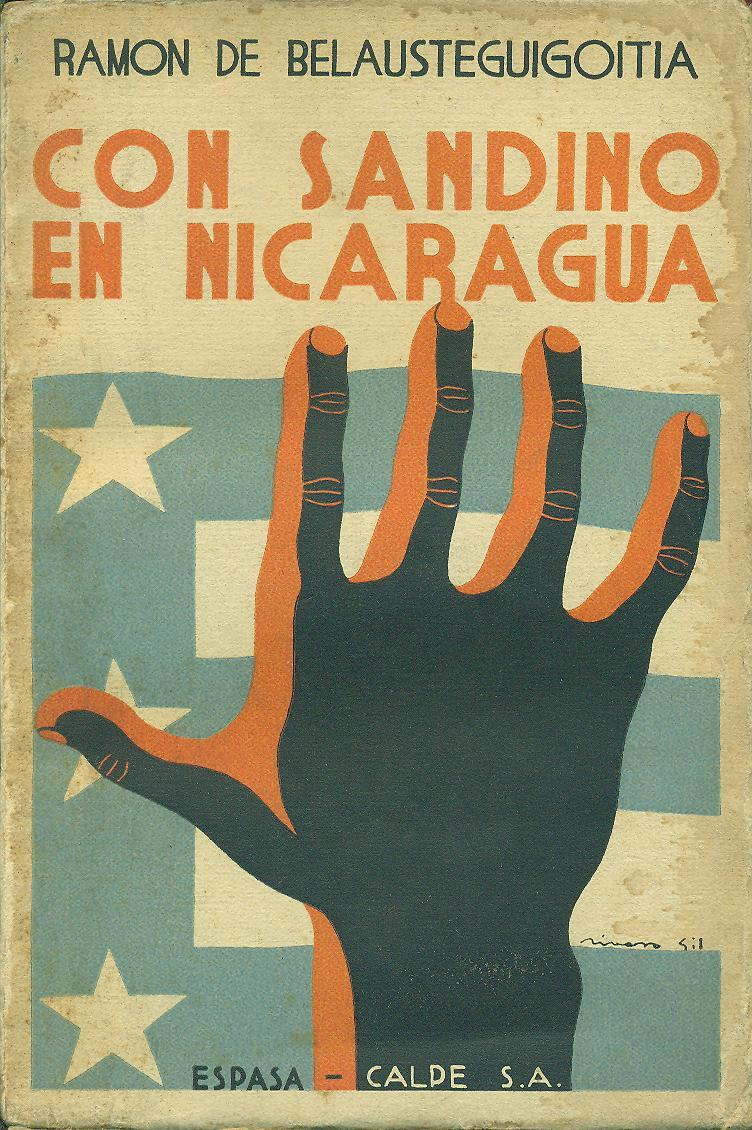 Portada de la primera edición del libro «Con Sandino en Nicaragua: la hora de la paz˜ de Ramón Belaustegigoitia